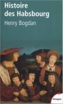 """Couverture du livre : """"histoire des Habsbourg"""""""