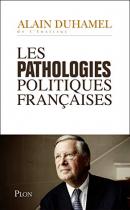 """Couverture du livre : """"Les pathologies politiques françaises"""""""