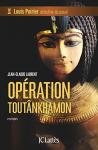 """Couverture du livre : """"Opération Toutânkhamon"""""""