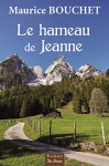 """Couverture du livre : """"Le hameau de Jeanne"""""""