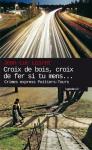"""Couverture du livre : """"Croix de bois, croix de fer, si tu mens"""""""