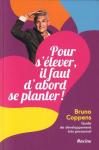 """Couverture du livre : """"Pour s'élever, il faut d'abord se planter"""""""