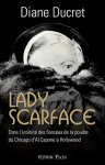 "Couverture du livre : ""Lady Scarface"""