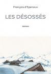 """Couverture du livre : """"Les désossés"""""""