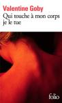 """Couverture du livre : """"Qui touche à mon corps je le tue"""""""