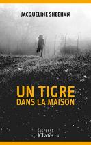 """Couverture du livre : """"Un tigre dans la maison"""""""