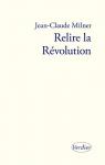 """Couverture du livre : """"Relire la Révolution"""""""