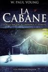 """Couverture du livre : """"La cabane"""""""