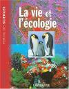 """Couverture du livre : """"La vie et l'écologie"""""""