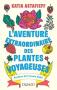 """Couverture du livre : """"L'aventure extraordinaire des plantes voyageuses"""""""