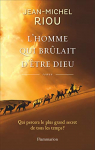 """Couverture du livre : """"L'homme qui brûlait d'être Dieu"""""""