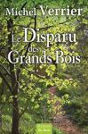 """Couverture du livre : """"Le disparu des grands bois"""""""