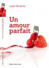 """Couverture du livre : """"Un amour parfait"""""""