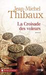 """Couverture du livre : """"La croisade des voleurs"""""""