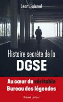 """Couverture du livre : """"Histoire secrète de la DGSE"""""""