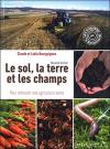 """Couverture du livre : """"Le sol, la terre et les champs"""""""