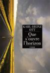 """Couverture du livre : """"Que s'ouvre l'horizon"""""""