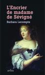 """Couverture du livre : """"L'encrier de Madame de Sévigné"""""""