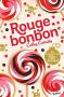 """Couverture du livre : """"Rouge bonbon"""""""