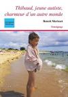 """Couverture du livre : """"Thibaud, jeune autiste"""""""