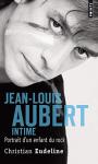 """Couverture du livre : """"Jean-Louis Aubert intime"""""""