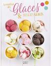 """Couverture du livre : """"Le meilleur des glaces et desserts glacés"""""""