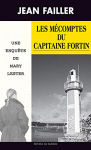 """Couverture du livre : """"Les mécomptes du capitaine Fortin"""""""