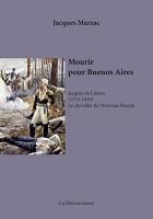 """Couverture du livre : """"Mourir pour Buenos Aires"""""""