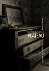 """Couverture du livre : """"Plateau"""""""