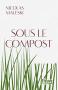 """Couverture du livre : """"Sous le compost"""""""