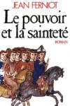 """Couverture du livre : """"Le pouvoir et la sainteté"""""""