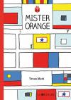 "Couverture du livre : ""Mister Orange"""