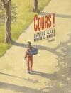 """Couverture du livre : """"Cours !"""""""