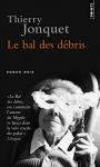 """Couverture du livre : """"Le bal des débris"""""""
