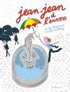 """Couverture du livre : """"Jean-Jean à l'envers"""""""