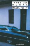 """Couverture du livre : """"Dixie city"""""""