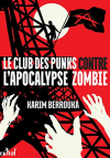 """Couverture du livre : """"Le club des punks contre l'apocalypse zombie"""""""