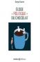 """Couverture du livre : """"Éloge politique du chocolat"""""""