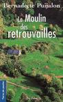 """Couverture du livre : """"Le moulin des retrouvailles"""""""