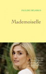 """Couverture du livre : """"Mademoiselle"""""""