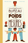 """Couverture du livre : """"Le bureau des poids et des mesures"""""""