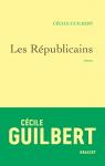 """Couverture du livre : """"Les républicains"""""""