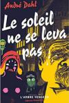 """Couverture du livre : """"Le soleil ne se leva pas"""""""