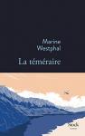 """Couverture du livre : """"La téméraire"""""""