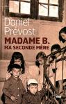 """Couverture du livre : """"Madame B. ma seconde mère"""""""