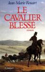 """Couverture du livre : """"Le cavalier blessé"""""""