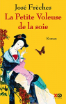 """Couverture du livre : """"La petite voleuse de la soie"""""""