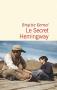 """Couverture du livre : """"Le secret Hemingway"""""""