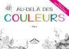 """Couverture du livre : """"Au-delà des couleurs"""""""