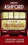 """Couverture du livre : """"La dame de l'Orient-Express"""""""